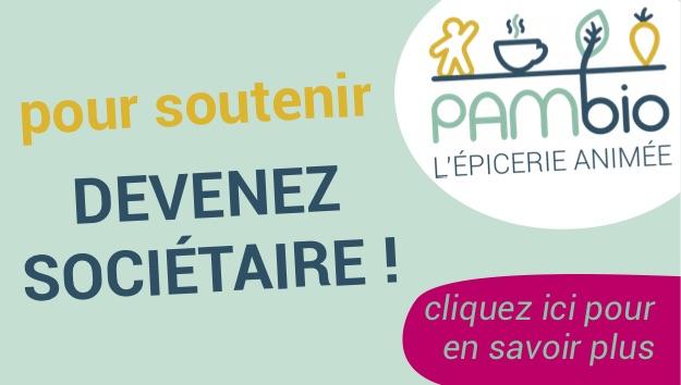 Pour soutenir PAMbio, devenez sociétaire !